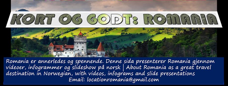 KORT OG GODT ROMANIA