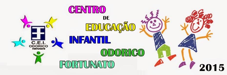 CENTRO DE EDUCAÇÃO INFANTIL ODORICO FORTUNATO
