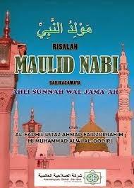 RISALAH MAULID NABI DARI KACAMATA AHLI SUNNAH WAL JAMAAH -Karangan ustaz Ahmad-
