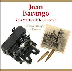 Joan Barangó i els màrtirs de la llibertat