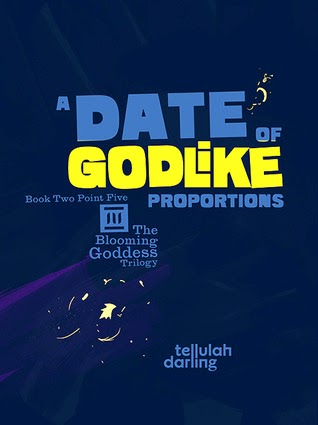 https://www.goodreads.com/book/show/19165181-a-date-of-godlike-proportions