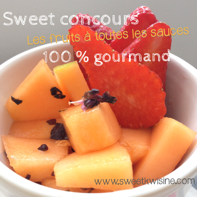 sweet kwisine, concours, fruits, international, blog culinaire