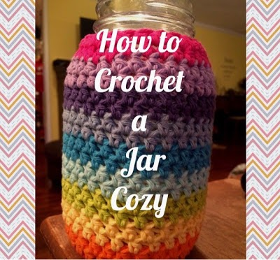 How to Crochet A Jar Cozy