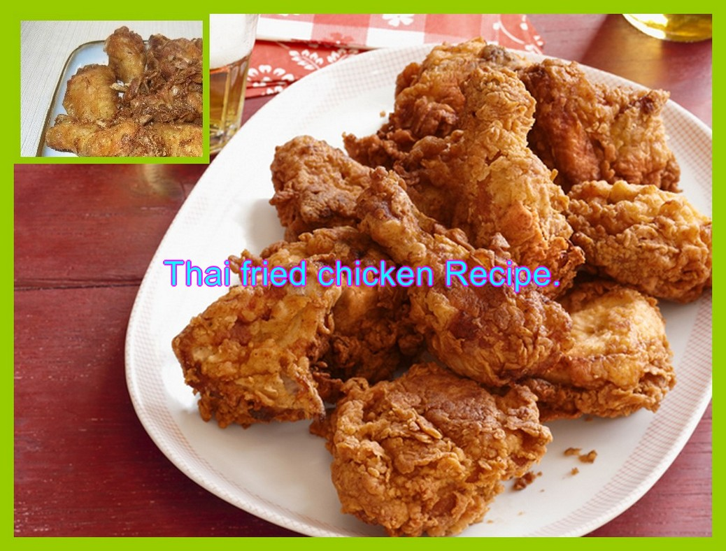 Thai fried chicken Recipe.