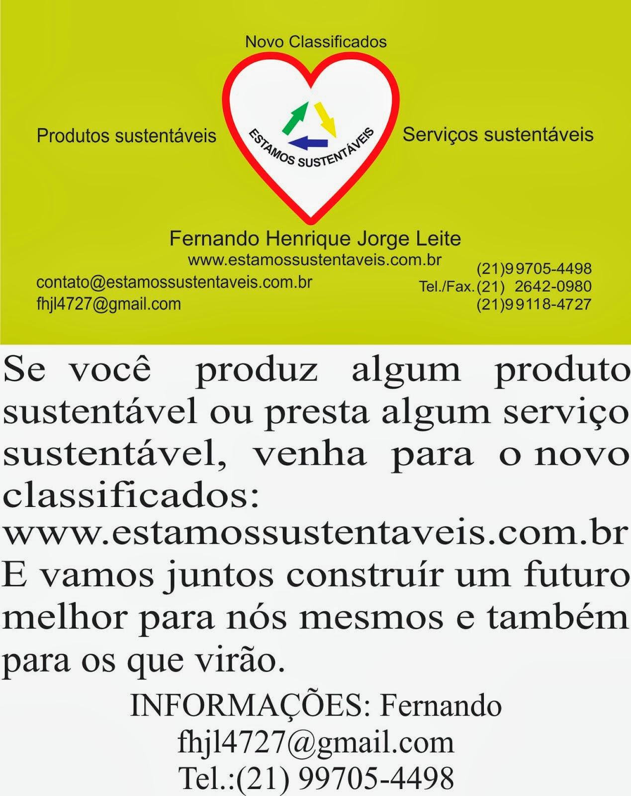 Se você produz serviços ou produtos sustentáveis, então não deixem de acessar o nosso Site !!!