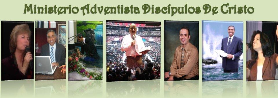 Ministerio Adventista Discípulos de Cristo