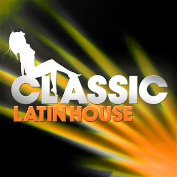 Classic Latin House 11