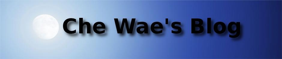 Che Wae