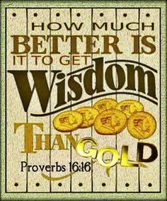 Proverbs 16:16