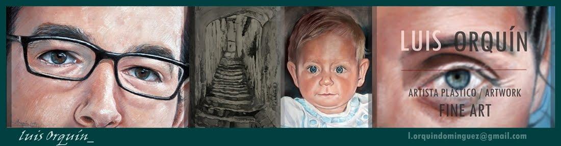 LUIS ORQUÍN. Pintura Artísitica / Artwork