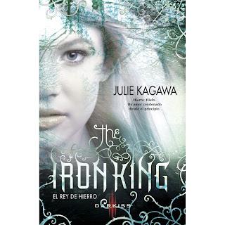 El rey de hierro de Julie Kagawa