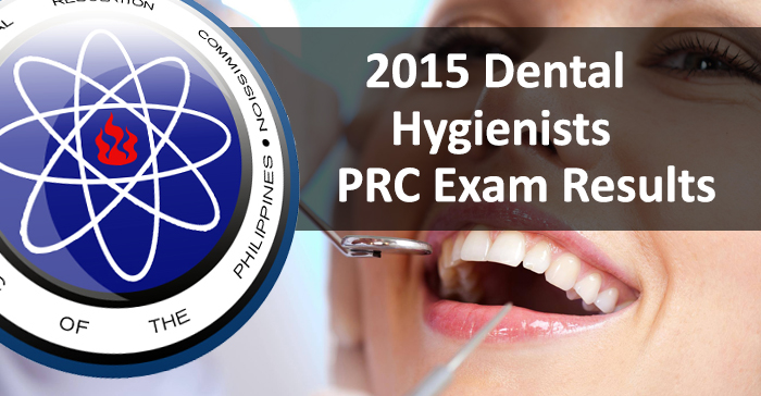 June 2015 Dental Hygienists (Written) Board Examination Result - PRC