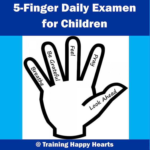 http://traininghappyhearts.blogspot.com/2015/07/the-5-finger-daily-examen.html