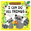 I Can Do All Things: Sing-A-Scripture Series with Music CD