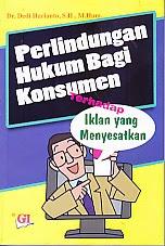 toko buku rahma: buku PERLINDUNGAN HUKUM BAGI KONSUMEN TERHADAP IKLAN YANG MENYESATKAN, pengarang dedi harianto, penerbit ghalia indonesia