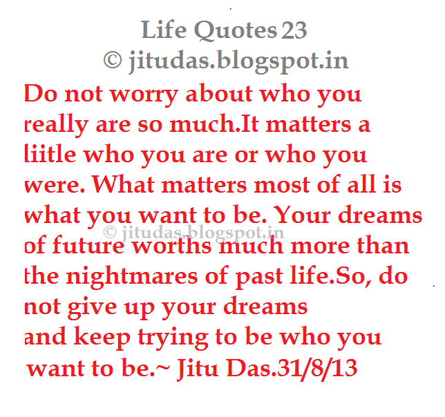 English Life quotes part 5 by Jitu Das quotes ~ Jitu Das\'s Blog