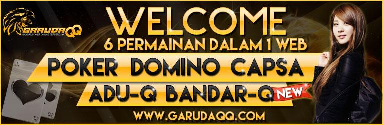 GarudaQQ.com Bandar Poker Online Terpercaya Seindonesia Slide-1