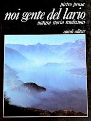 """""""Noi gente del Lario"""", quella firma di Pietro Pensa su un'opera tra natura, storia e tradizioni"""