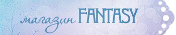 Магазин Fantasy