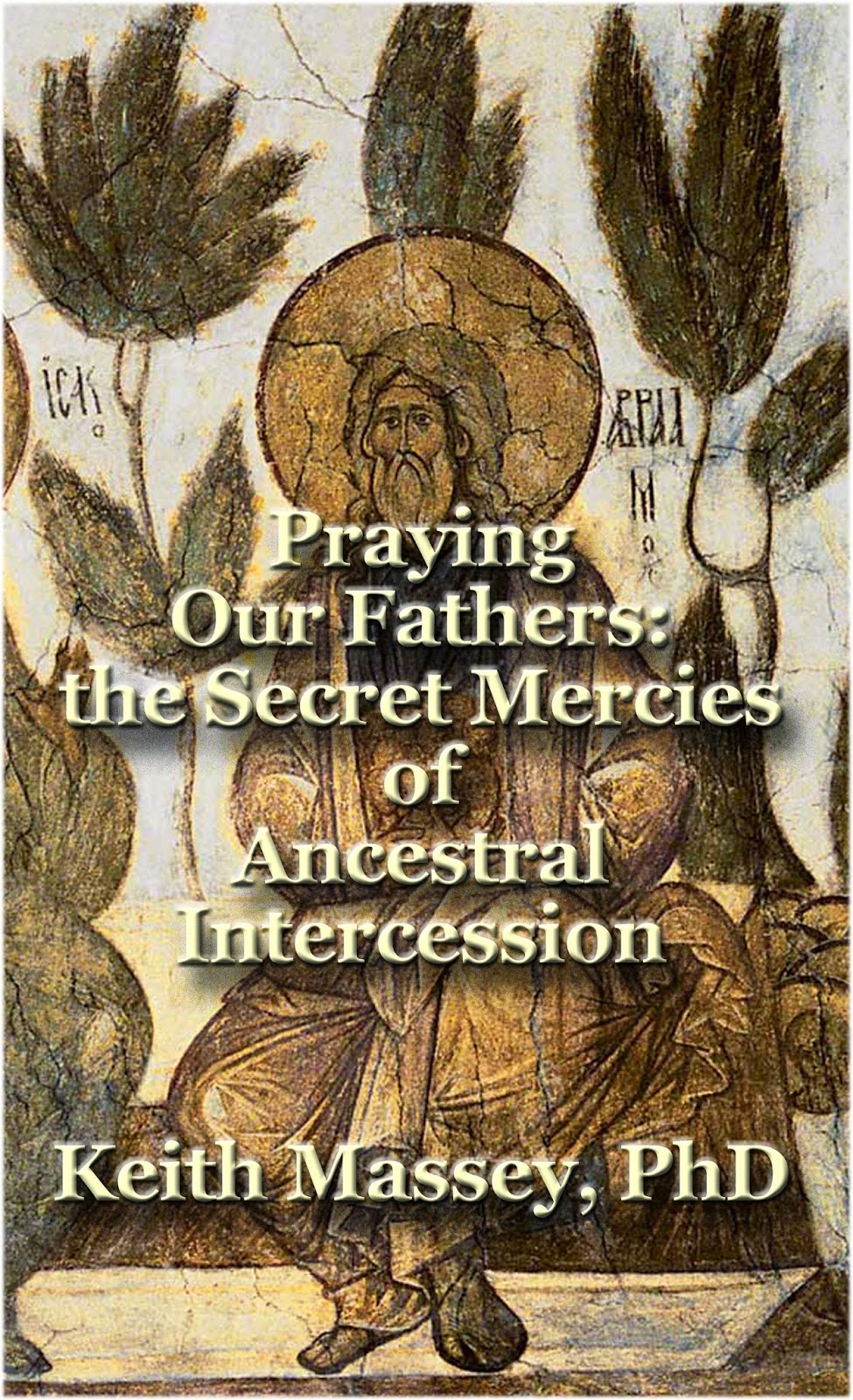 http://www.amazon.com/Praying-Our-Fathers-Ancestral-Intercession-ebook/dp/B00PGJ25AS/ref=sr_1_1?ie=UTF8&qid=1416090908&sr=8-1&keywords=massey+praying+our+fathers