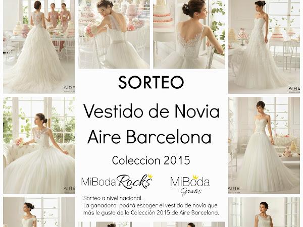 Sorteo Vestido de Novia Aire Barcelona Colección 2015