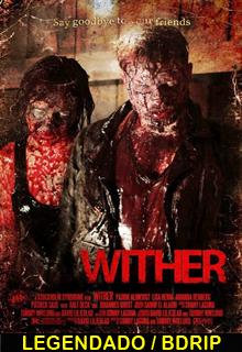 Assistir  Wither Legendado 2013