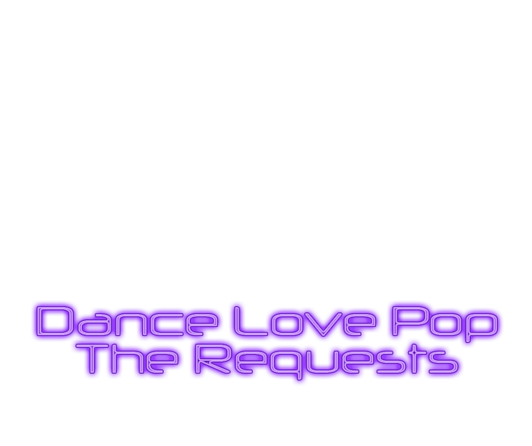 Dance Love Pop The Requests