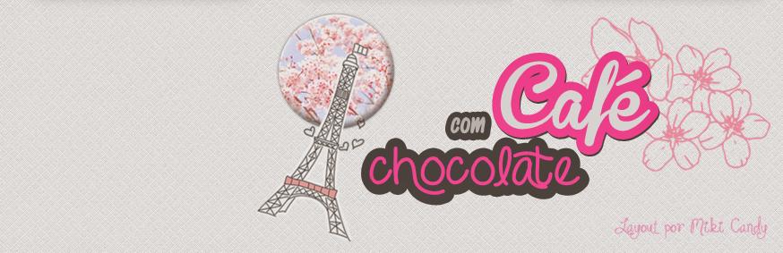 ./ Café com Chocolate \.