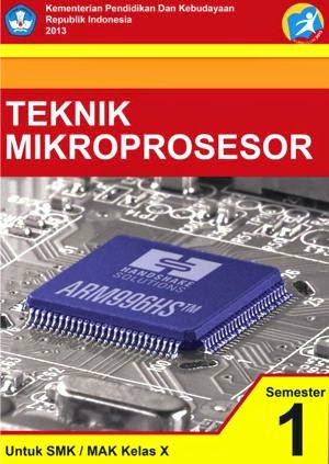 http://bse.mahoni.com/data/2013/kelas_10smk/Kelas_10_SMK_Teknik_Mikroprosesor_1.pdf