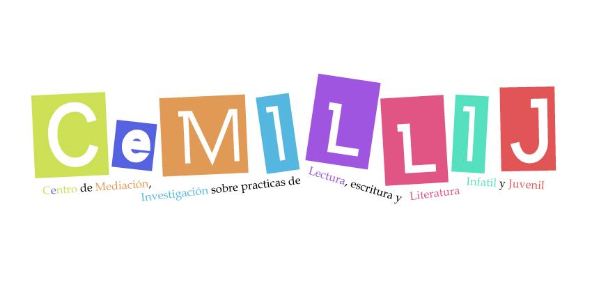 CeMILLIJ: Centro de Estudios, Mediación, Indagación, LyE de Literatura Infantil y Juvenil -