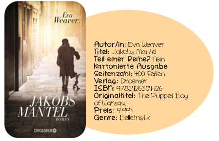 http://www.amazon.de/Jakobs-Mantel-Roman-Eva-Weaver/dp/3426304422/ref=sr_1_1?ie=UTF8&qid=1431952409&sr=8-1&keywords=Jakobs+Mantel
