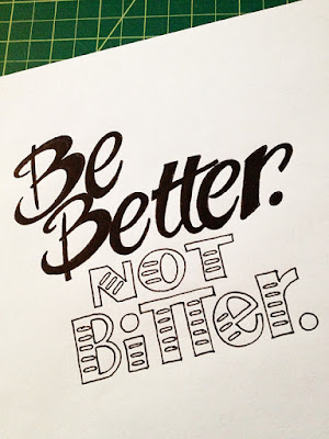 http://goodtypography.net/post/60113073837/be-better-not-bitter-handwritten-typography