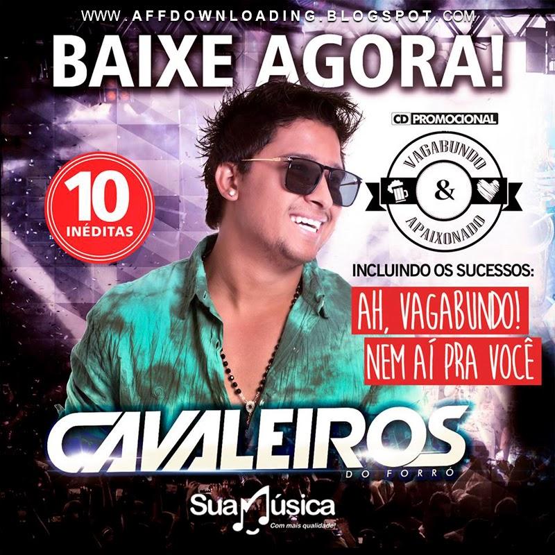 CD Cavaleiros do Forró – Vagabundo e Apaixonado – Promocional de Março – 2015