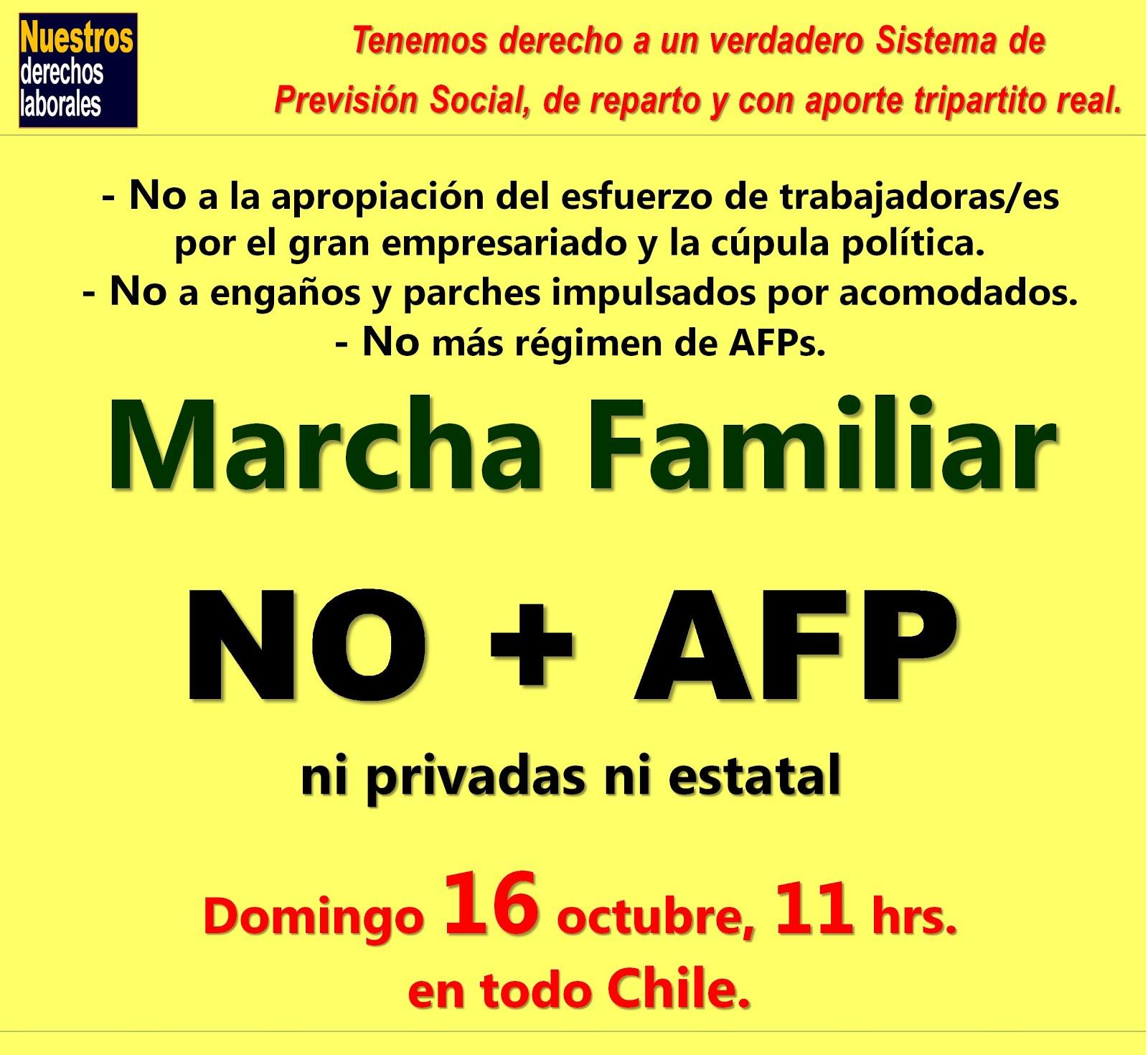 Los derechos hay que conquistarlos. Domingo 16 de octubre, Marcha Familiar NO MÁS AFPs.