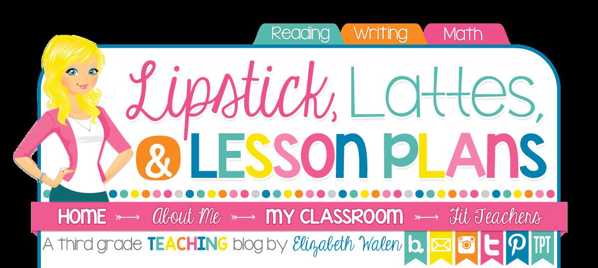Lipstick, Lattes, and Lesson Plans