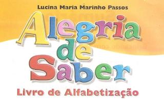 Livro De Alfabetização - Alegria De Saber