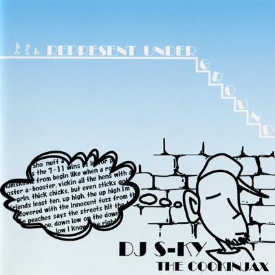 DJ S-ky (Cookinjax) - Represent Underground (2010)