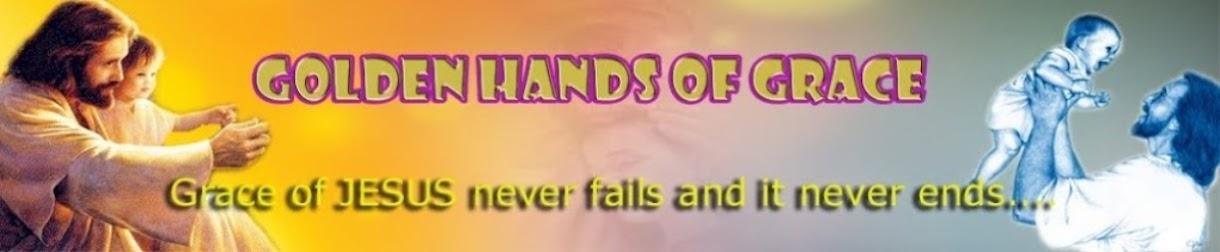 GOLDEN HANDS OF GRACE