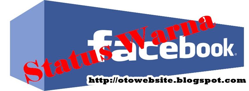 Bikin Status Biru Dan Merah Dan Warna-Warni untuk Facebook