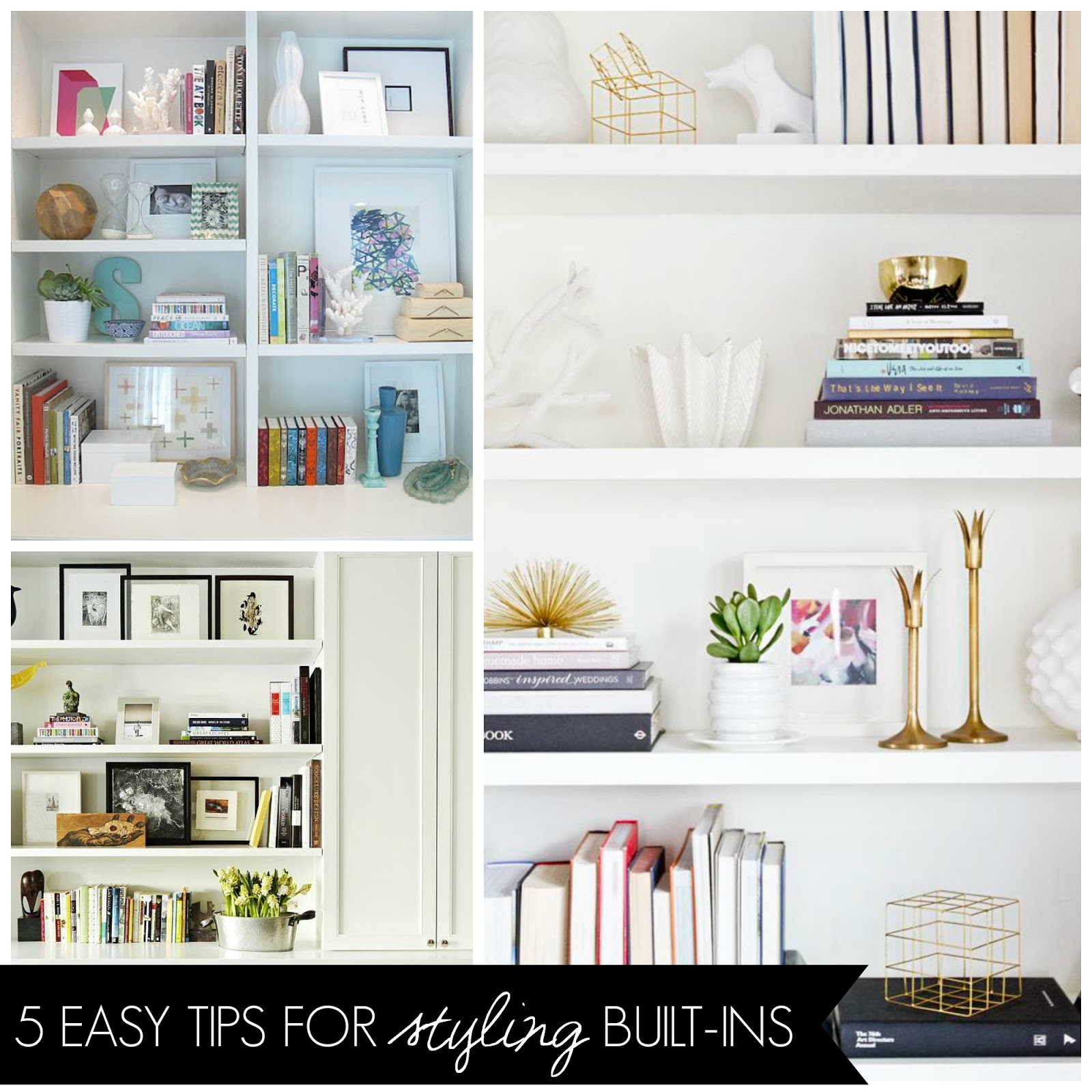 5 easy tips for styling shelves