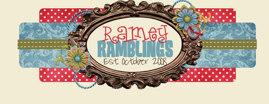 Ramey Ramblings