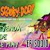 Scooby Doo Misterios SA - Episodio 6