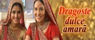 Dragoste Dulce-Amara serial indian online