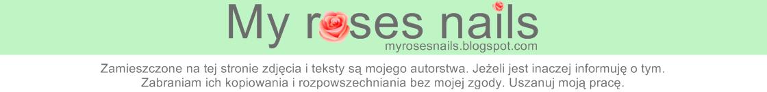 My roses nails