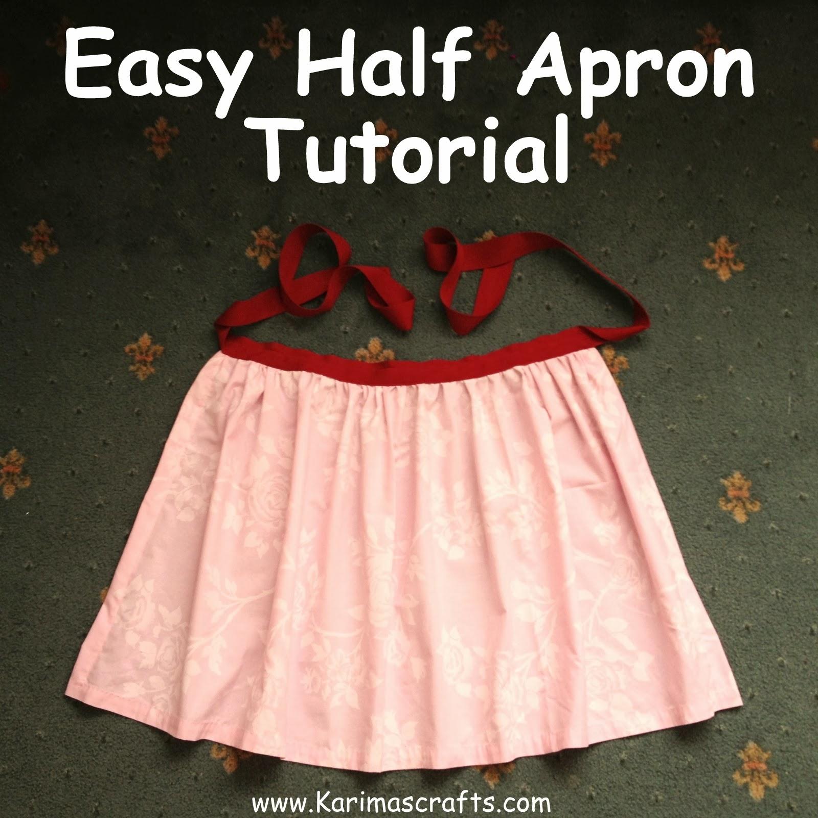 Karima's Crafts: Easy Half Apron Tutorial