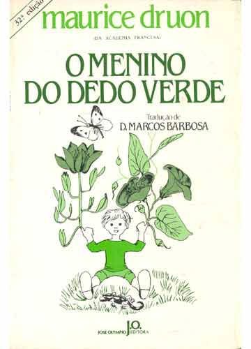 Hora de Ler: O Menino do Dedo Verde - Maurice Druon