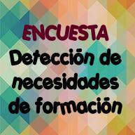 ENCUESTA DETECCIÓN NECESIDADES FORMACIÓN CURSO 2015-2016