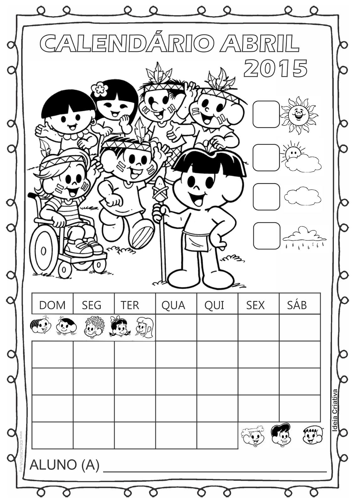 Calendário Turma da Mônica 2015 para Imprimir Grátis Abril dia do Índio sem numeração