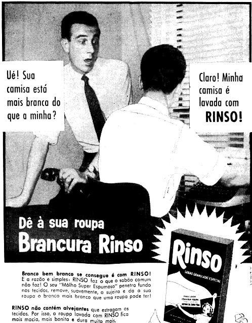Propaganda do Sabão Rinso em 1957: a eterna busca do branco perfeito.