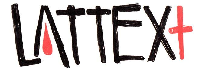 LATTEX+